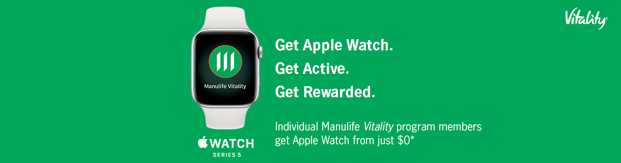 Individual Manulife Vitality program members get Apple Watch from just $0*